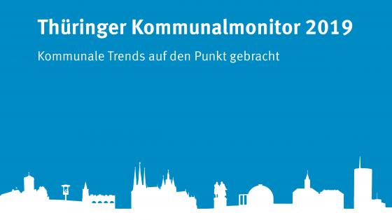 Thüringer Kommunalmonitor 2019 (eine Grafik zeigt die Silhouette Thüringer Sehenswürdigkeiten mit dem Schriftzug Thüringer Kommunalmonitor).