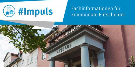 Impuls: Fachinformationen für kommunale Entscheider in Thüringen