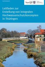 Leitfaden zur Erstellung von integralen Hochwasserschutzkonzepten in Thüringen - Deckblatt